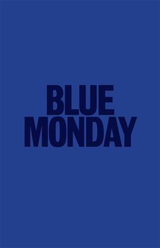 blue monday - cos è - cosa significa come si affronta