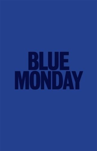 blue monday - cos è - cosa significa come si affronta